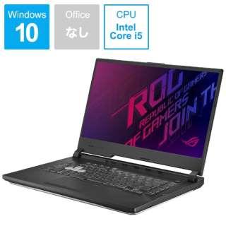 G531GD-I5G1050B ゲーミングノートパソコン ROG Strix G ブラック [15.6型 /intel Core i5 /HDD:1TB /メモリ:8GB /2019年6月モデル]