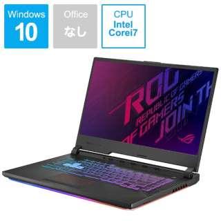 G531GV-I7R2060 ゲーミングノートパソコン ROG Strix G ブラック [15.6型 /intel Core i7 /SSD:1TB /メモリ:16GB /2019年6月モデル]
