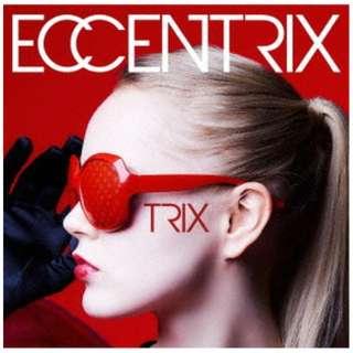 TRIX/ ECCENTRIX 【CD】