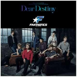 FANTASTICS from EXILE TRIB/ Dear Destiny(DVD付) 【CD】