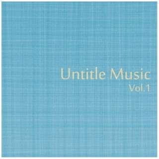 (V.A.)/ Untitle Music Vol,1 【CD】