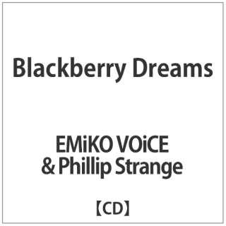 EMiKO VOiCE & Phillip Strange/ Blackberry Dreams 【CD】