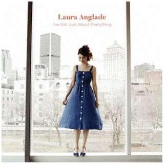 ローラ・アングラード/ I'VE GOT JUST ABOUT EVERYTHING 【CD】
