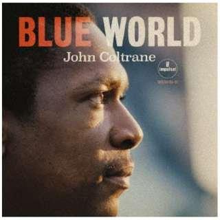 ジョン・コルトレーン(ts)/ ブルー・ワールド~ザ・ロスト・サウンドトラック 【CD】