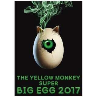 THE YELLOW MONKEY/ THE YELLOW MONKEY SUPER BIG EGG 2017 【ブルーレイ】