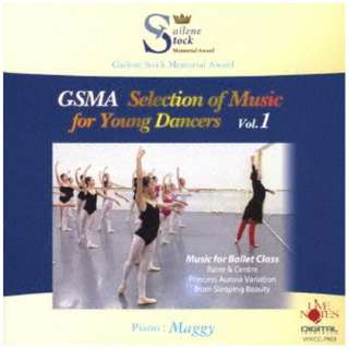 Maggy/ GSMA Selection of Music for Young Dancers Vol.1 【CD】