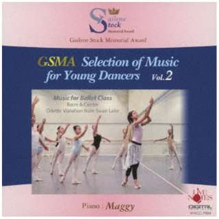 Maggy/ GSMA Selection of Music for Young Dancers Vol.2 【CD】