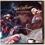 OLDCODEX/ TVアニメ『警視庁 特務部 特殊凶悪犯対策室 第七課 -トクナナ-』OP主題歌:Take On Fever 通常盤 【CD】