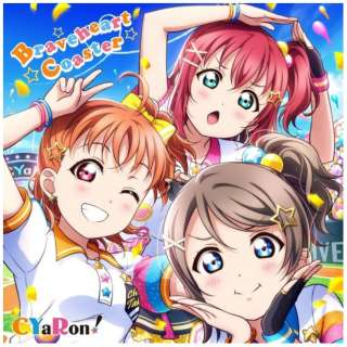 CYaRon!/ スマートフォン向けアプリ『ラブライブ!スクールアイドルフェスティバル』コラボシングル「Braveheart Coaster」 【CD】