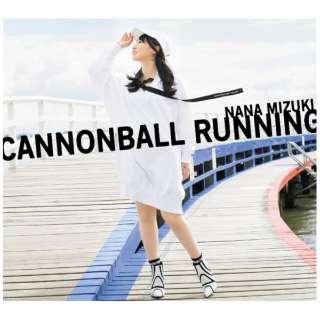 水樹奈々/ CANNONBALL RUNNING 初回限定盤(Blu-ray Disc付) 【CD】