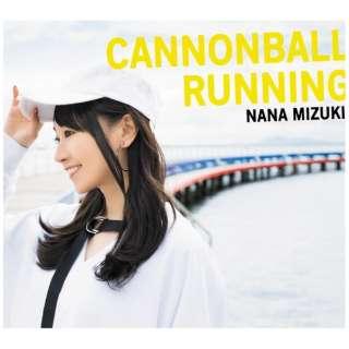 水樹奈々/ CANNONBALL RUNNING 初回限定盤(DVD付) 【CD】