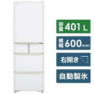 R-S40K-XW 冷蔵庫 Sタイプ クリスタルホワイト [5ドア /右開きタイプ /401L] 《基本設置料金セット》