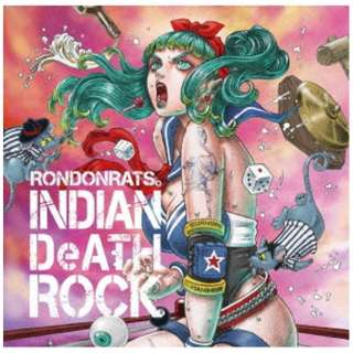 RONDONRATS/ INDIAN DeATH ROCK 【CD】