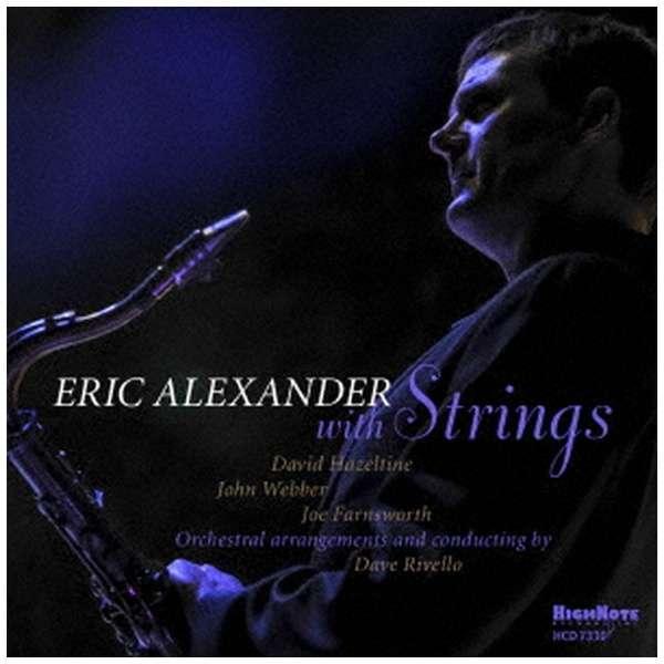 エリック・アレキサンダー(ts)/ ウイズ・ストリングス 【CD】