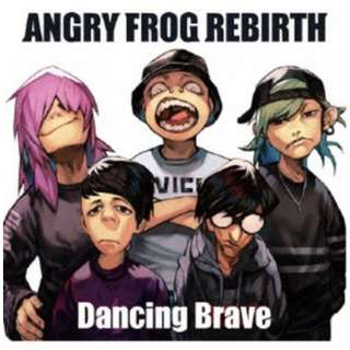 ANGRY FROG REBIRTH/ Dancing Brave 【CD】
