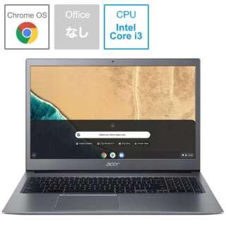 CB715-1W-A38P/E ノートパソコン Chromebook スティールグレイ [15.6型 /intel Core i3 /eMMC:64GB /メモリ:8GB /2020年01月モデル]
