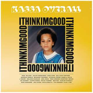 カッサ・オーバーオール/ I Think I'm Good 【CD】