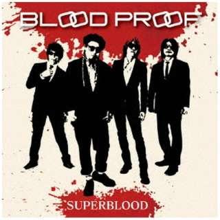 SUPERBLOOD/ BLOOD PROOF 【CD】