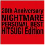 NIGHTMARE/ 20th Anniversary NIGHTMARE PERSONAL BEST 柩 Edition 【CD】
