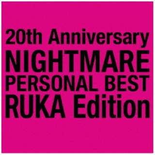 NIGHTMARE/ 20th Anniversary NIGHTMARE PERSONAL BEST RUKA Edition 【CD】
