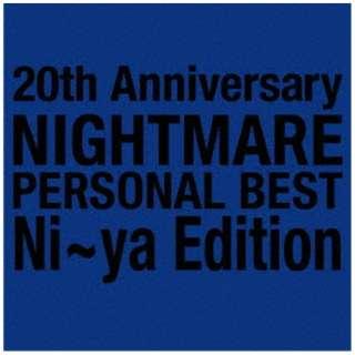 NIGHTMARE/ 20th Anniversary NIGHTMARE PERSONAL BEST Ni~ya Edition 【CD】