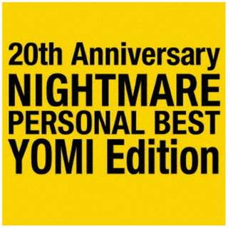 NIGHTMARE/ 20th Anniversary NIGHTMARE PERSONAL BEST YOMI Edition 【CD】