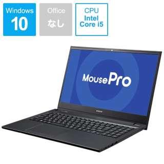 ノートパソコン mouse MPro-NB510H [15.6型 /intel Core i5 /メモリ:8GB /SSD:256GB]