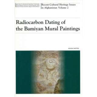【バーゲンブック】Radiocarbon Dating of the Bamiyan Mural Paintings