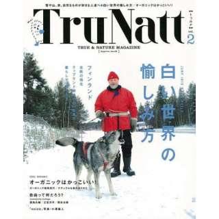 【バーゲンブック】TruNatt vol.2