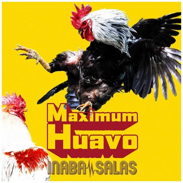 INABA/SALAS/ Maximum Huavo 初回限定盤(DVD付)