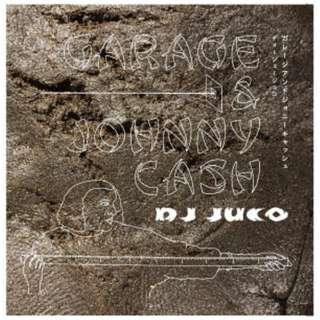 DJ JUCO/ GARAGE & JOHNNY CASH 【CD】