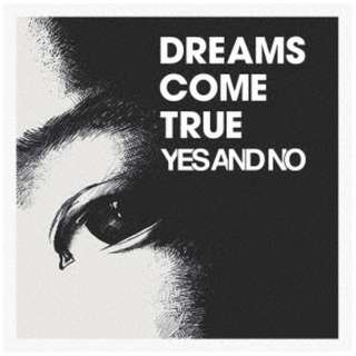 DREAMS COME TRUE/ YES AND NO/G 【CD】