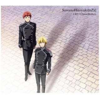SawanoHiroyuki[nZk]/ Chaos Drifters/CRY 期間生産限定盤B 【CD】