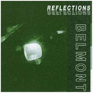 ベルモント/ Reflections 【CD】