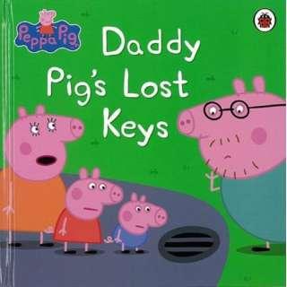 【バーゲンブック】Daddy Pig's Lost Keys-Peppa Pig