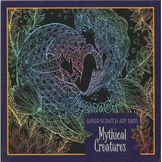 【バーゲンブック】Mythical Creatures-SUPER SCRATCH ART PADS