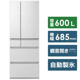 NR-F606HPX-W 冷蔵庫 HPXタイプ アルベロホワイト [6ドア /観音開きタイプ /600L] [冷凍室 145L]《基本設置料金セット》