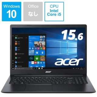 ノートパソコン Aspire 3 シェールブラック A315-56-N58Y/K [15.6型 /intel Core i5 /SSD:512GB /メモリ:8GB /2020年6月モデル]