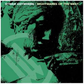 Strike Anywhere/ Nightmares of the West 【CD】