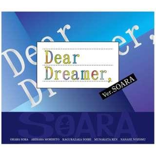 SOARA/ 『Dear Dreamer,』 ver.SOARA 【CD】