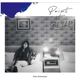 雨宮天/ Paint it, BLUE 初回生産限定盤 【CD】