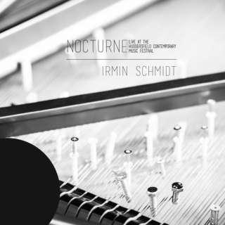 Irmin Schmidt/ Nocturne (live at Huddersfield Contemporary Music Festival) 【CD】