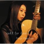 花房真優/ call for love 【CD】