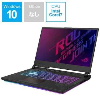 G512LU-I7G1660T ゲーミングノートパソコン ROG Strix G15 ブラック [15.6型 /intel Core i7 /SSD:512GB /メモリ:16GB /2020年7月モデル]