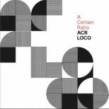 A Certain Ratio/ ACR Loco 【CD】