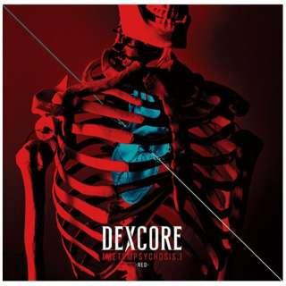 DEXCORE/ [METEMPSYCHOSIS.] -RED- 【CD】