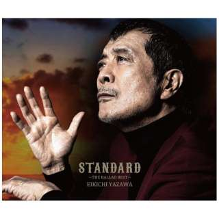 矢沢永吉/ 「STANDARD」~THE BALLAD BEST~ 初回限定盤B(Blu-ray Disc付) 【CD】