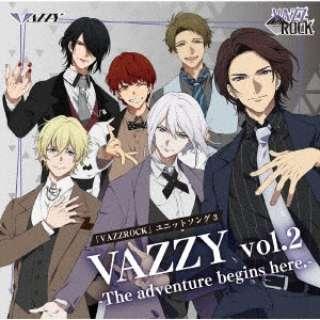 VAZZY/ 「VAZZROCK」ユニットソング3「VAZZY vol.2 -The adventure begins here.-」 【CD】