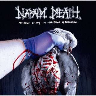 NAPALM DEATH/ Throes of Joy in the Jaws of Defeatism 永遠のパラドクス 【CD】