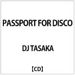 DJ TASAKA:PASSPORT FOR DISCO 【CD】